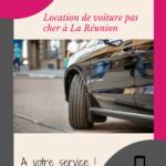 Location voiture pas cher à Etang Salé : nos conseils